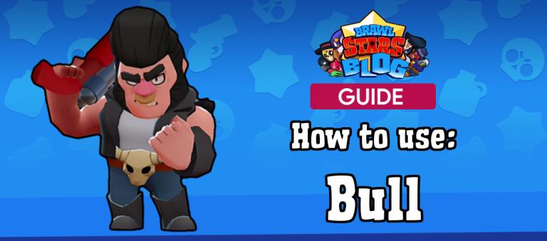 Guía de Bull – Cómo usar, Fortalezas, Debilidades